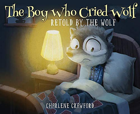 The Boy Who Cried Wolf Retold By The Wolf
