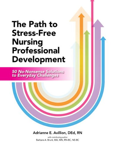 The Path To Stress-Free Nursing Professional Development