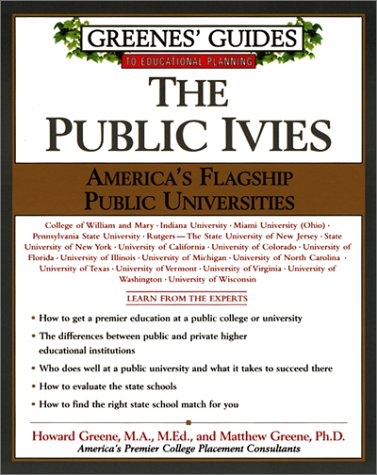 The Public Ivies: America'S Flagship Public Universities