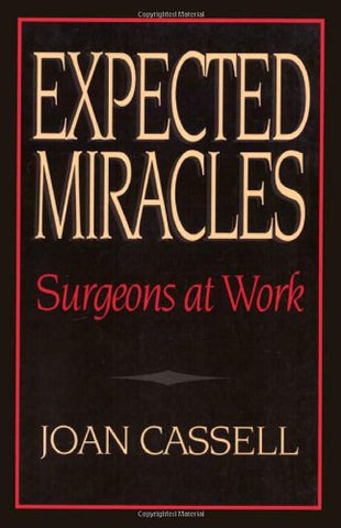 Expected Miracles: Surgeons At Work