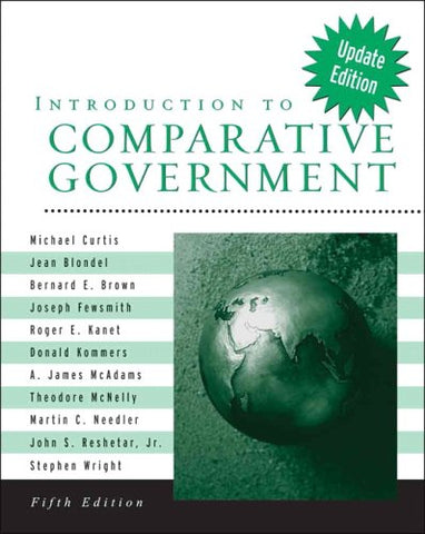 Introduction To Comparative Government, Update Edition (5Th Edition)