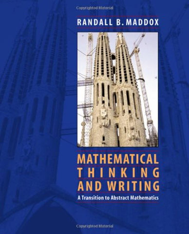 Mathematical Thinking And Writing: A Transition To Higher Mathematics