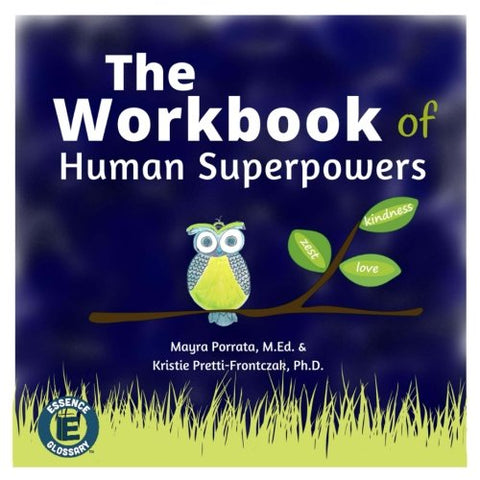 The Workbook Of Human Superpowers