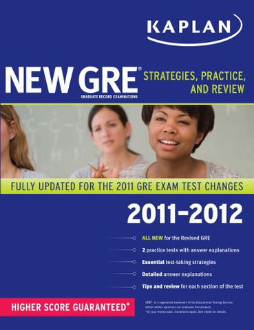 New Gre 2011-2012: Strategies, Practice, And Review (Kaplan Gre)