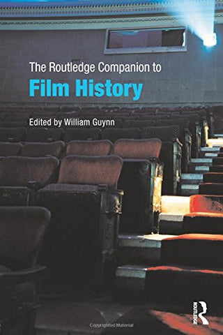 The Routledge Companion To Film History (Routledge Companions (Paperback))