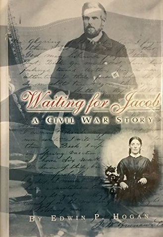 Waiting For Jacob: A Civil War Story