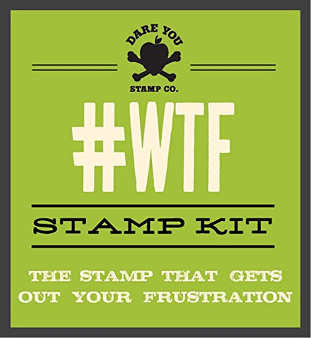 #Wtf Stamp Kit (Dare You Stamp Company)