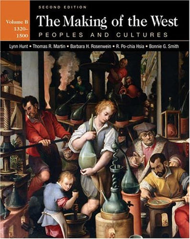 The Making Of The West: Peoples And Cultures, Volume B