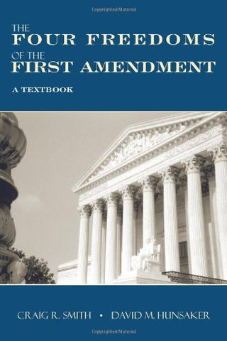 The Four Freedoms Of The First Amendment: A Textbook