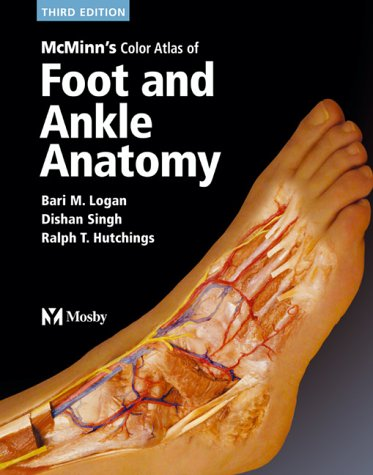 Mcminn'S Color Atlas Of Foot & Ankle Anatomy
