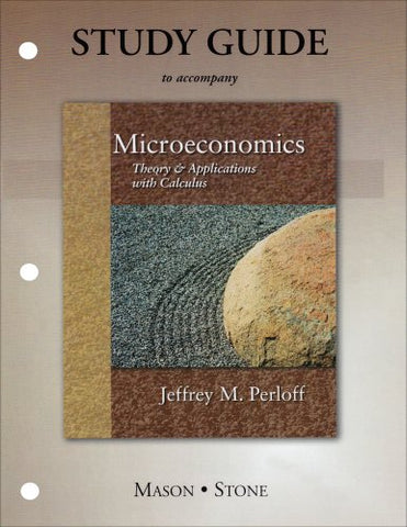 Study Guide For Microeconomics: Theory And Applications With Calculus