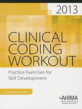 Clinical Coding Workout, Without Answers 2013