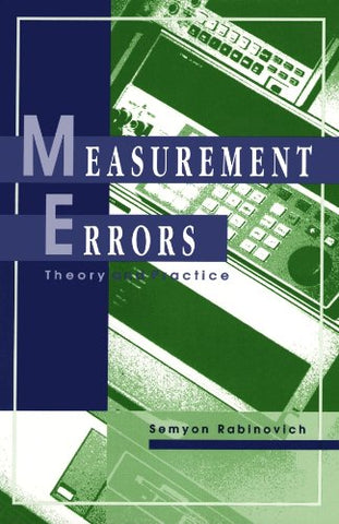 Measurement Errors: Theory And Practice (Aip Translation S)