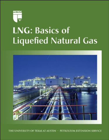 Lng: Basics Of Liquefied Gas