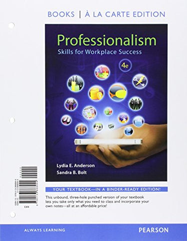 Professionalism: Skills For Workplace Success, Student Value Edition Plus New Mylab Student Success With Pearson Etext (4Th Edition)