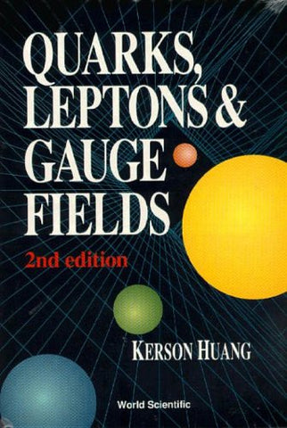 Quarks, Leptons And Gauge Fields (2Nd Edition)