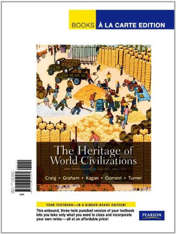 The Heritage Of World Civilizations, Volume 2: Brief Edition, Books A La Carte Edition (5Th Edition)