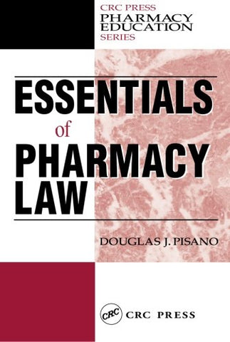 Essentials Of Pharmacy Law (Pharmacy Education Series)