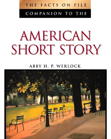 The Facts On File Companion To The American Short Story