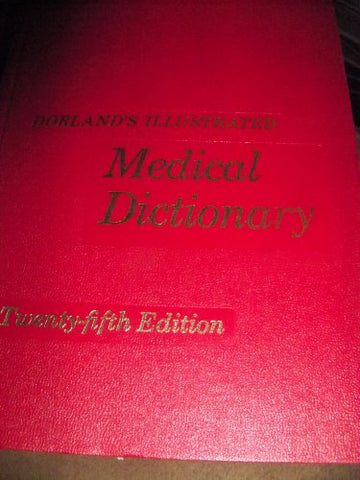 Dorland'S Illustrated Medical Dictionary (25Th Edition)