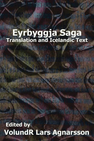 Eyrbyggja Saga: Translation And Icelandic Text (Norse Sagas)