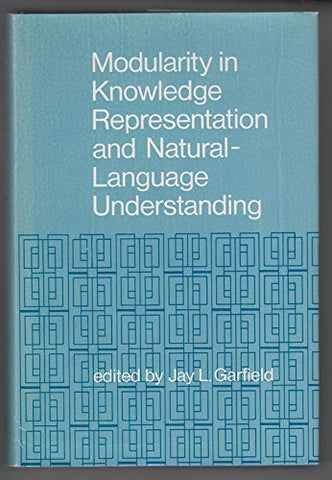 Modularity In Knowledge Representation And Natural-Language Understanding (A Bradford Book)
