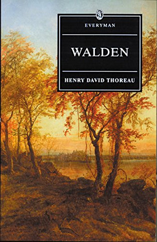 Walden With Ralph Waldo Emerson'S Essay On Thoreau (Everyman'S Library)