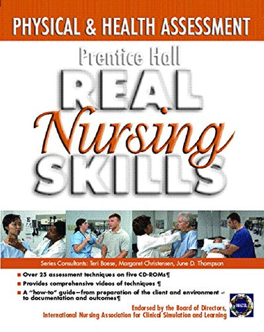 Prentice Hall Real Nursing Skills: Physical And Health Assessment