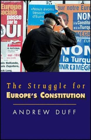 The Struggle For Europe'S Constitution