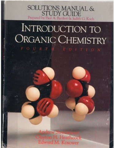 Solutions Manual And Study Guide To Accompany Introduction To Organic Chemistry