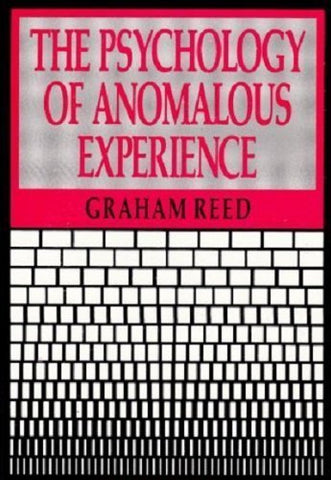 The Psychology Of Anomalous Experience: A Cognitive Approach
