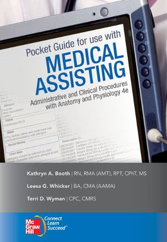 Pocket Guide To Accompany Medical Assisting: Administrative And Clinical Procedures (Mcgraw-Hill Medical Assisting)
