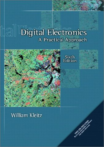 Digital Electronics: A Practical Approach (6Th Edition)