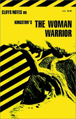 The Woman Warrior (Cliffs Notes)