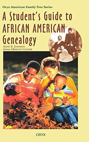 A Student'S Guide To African American Genealogy (Oryx American Family Tree Series)