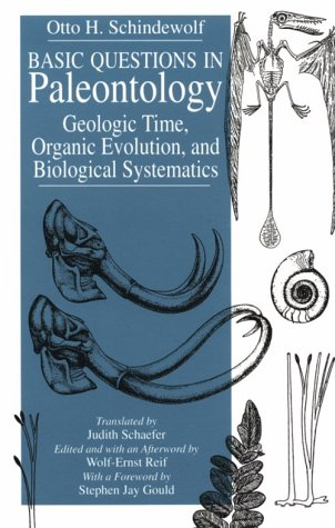 Basic Questions In Paleontology: Geologic Time, Organic Evolution, And Biological Systematics