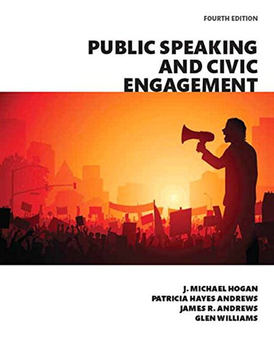Public Speaking And Civic Engagement, Books A La Carte Edition (4Th Edition)