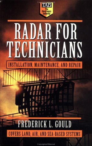 Radar For Technicians: Installation, Maintenance, And Repair