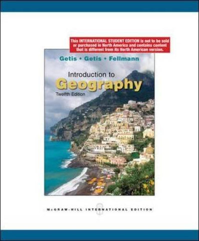 Introduction To Geography By Getis, Arthur, Getis, Judith, Fellmann, Jerome Donald (2008) Paperback