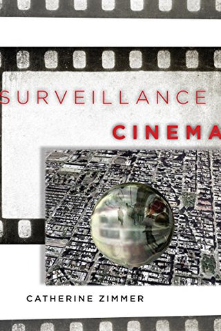 Surveillance Cinema (Postmillennial Pop)