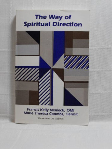Way Of Spiritual Direction (Consecrated Life Studies, Vol 5)