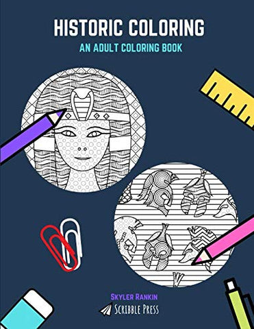 Historic Coloring: The Romans And Ancient Egypt - 2 Coloring Books In 1