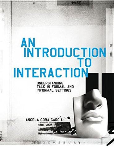 Introduction To Interaction: Understanding Talk In Formal And Informal Settings