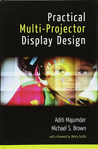 Practical Multi-Projector Display Design