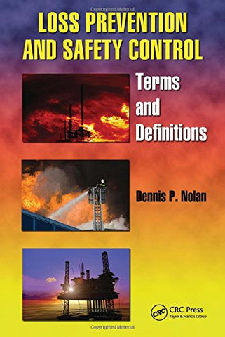 Loss Prevention And Safety Control: Terms And Definitions (Occupational Safety & Health Guide Series)