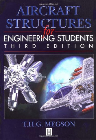 Aircraft Structures For Engineering Students, Third Edition