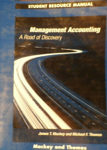 Management Accounting: Student Resource Manual (Swc-Accounting Ser)