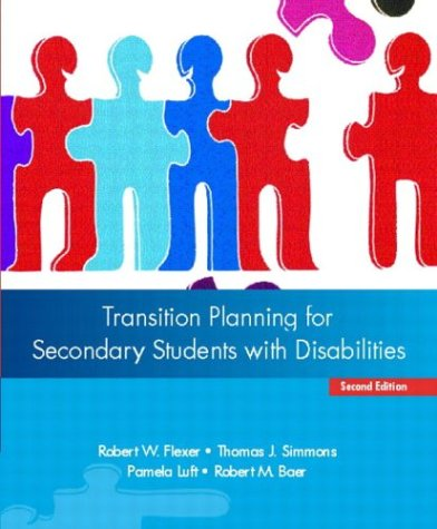 Transition Planning For Secondary Students With Disabilities (2Nd Edition)