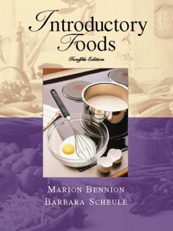 Introductory Foods (12Th Edition)