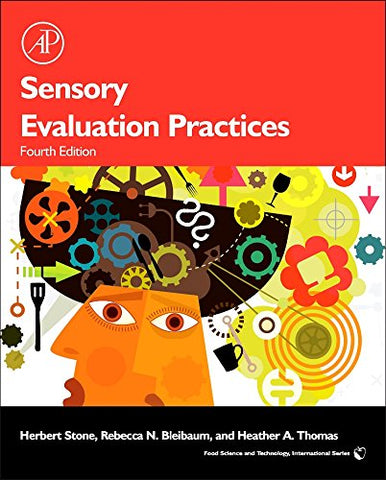 Sensory Evaluation Practices, Fourth Edition (Food Science And Technology)